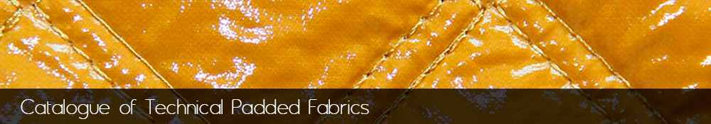 Manufacture and sale of technical padded fabrics.