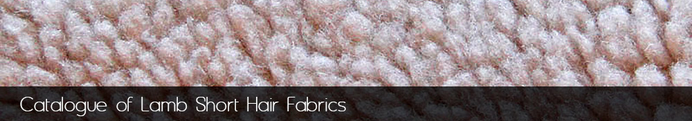 Manufacture and sale of lamb short hair fabrics.
