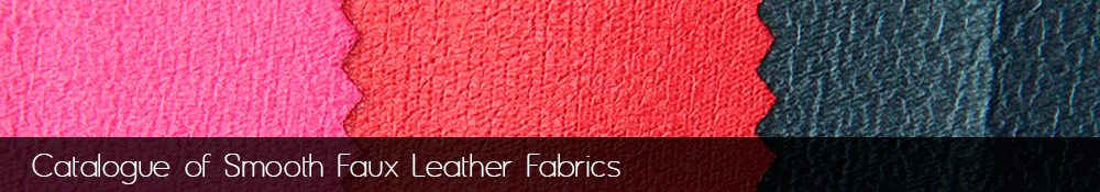 Manufacture and sale of smooth faux leather fabrics.