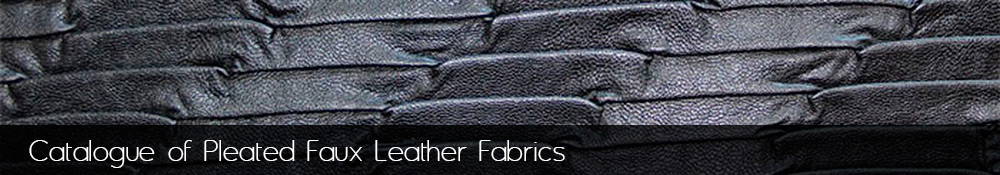 Manufacture and sale of pleated faux leather fabrics.