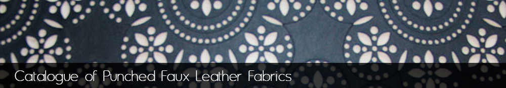 Manufacture and sale of punched faux leather fabrics.